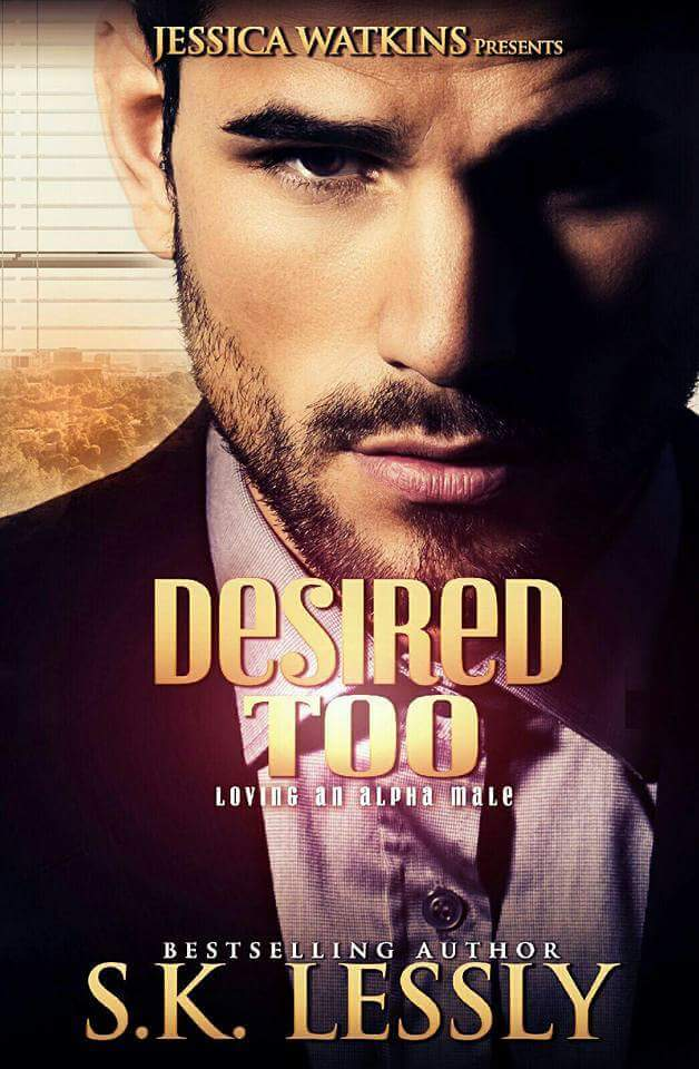 New Release: Desired Too by S.K. Lessly