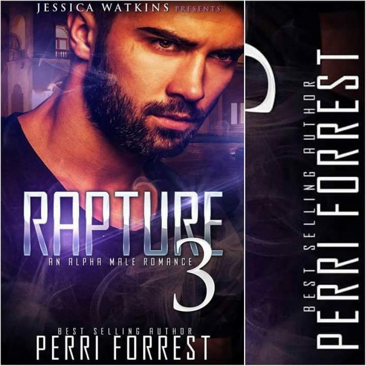 Rapture – Part 3: PerriForrest