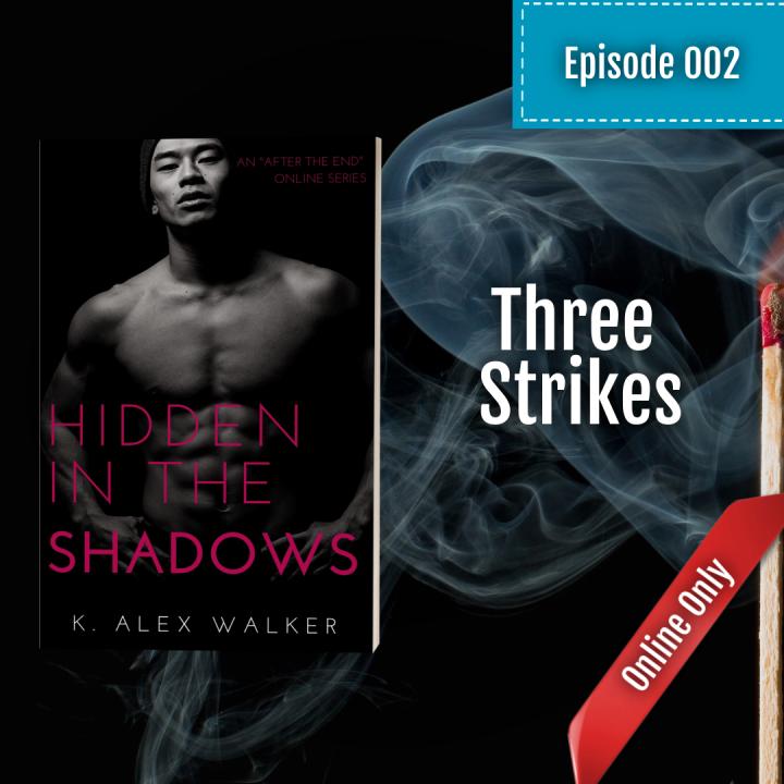 Episode 002: ThreeStrikes