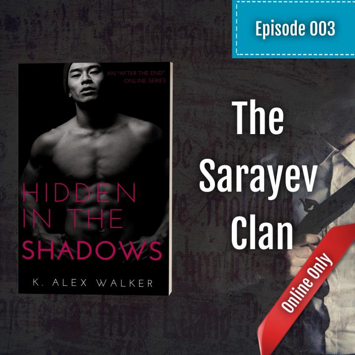 Episode 003: The SarayevClan